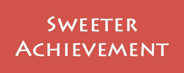 Sweeter Achievement